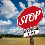 11 Alarming Signs That You Are Wasting Your Time